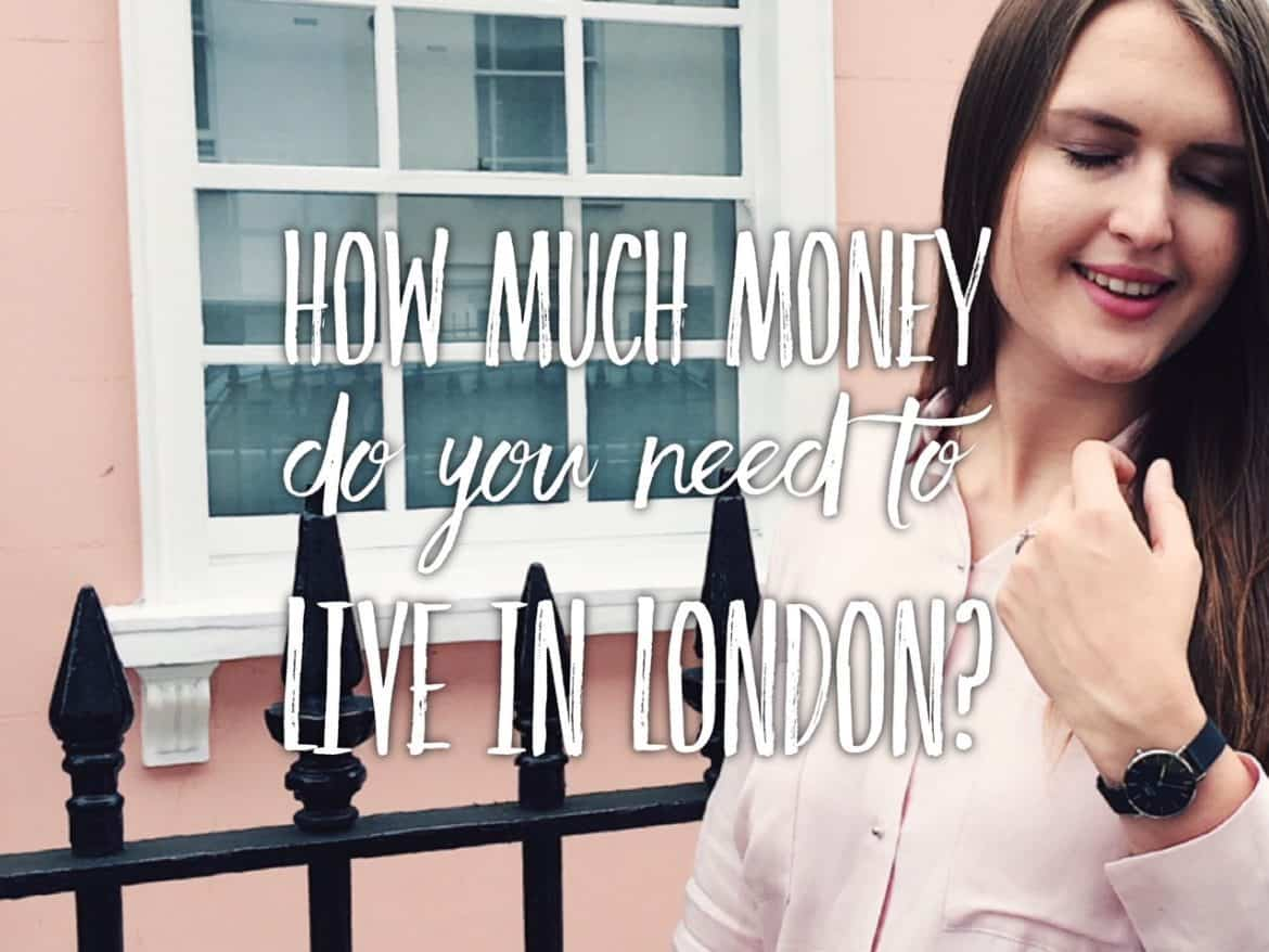 Moving To London How Much Money Do You Need For A Living