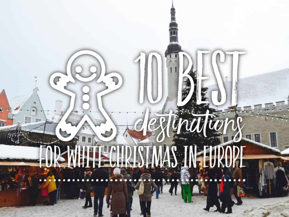 10 best destinations for white Christmas in Europe | Tripsget
