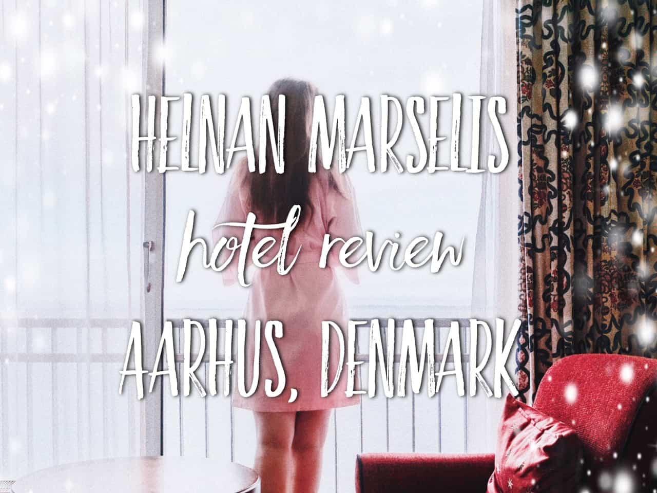 Helnan Marselis Hotel - a quiet paradise in Aarhus, Denmark