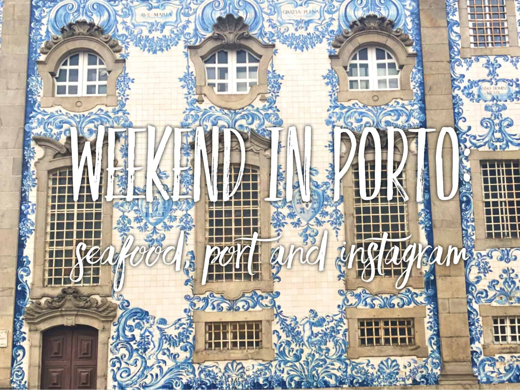 Weekend in Porto: port, seagulls and the most instagrammable places in Porto