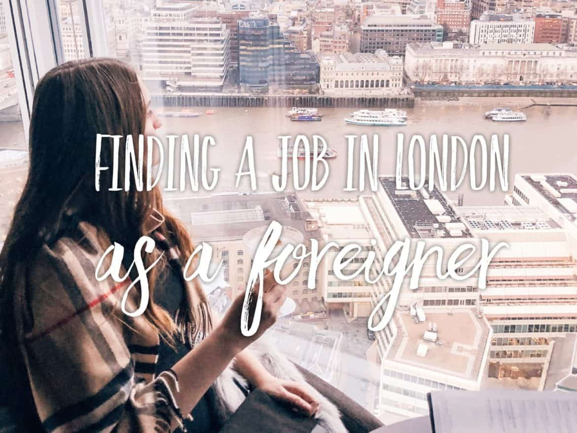 How to find a job in London as a foreigner: challenge accepted