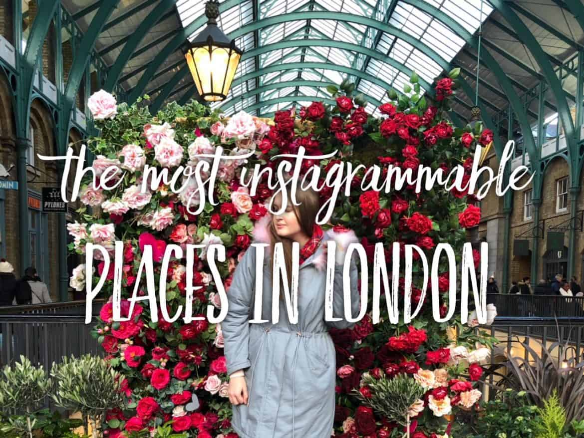 Most Instagrammable places in London - INstagram guide to London