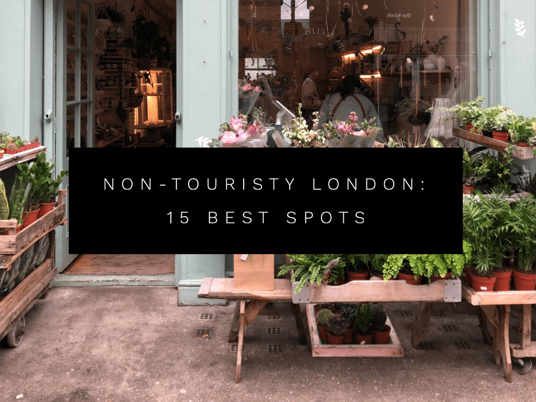 Non-touristy London: 15 best off the beaten path spots in London