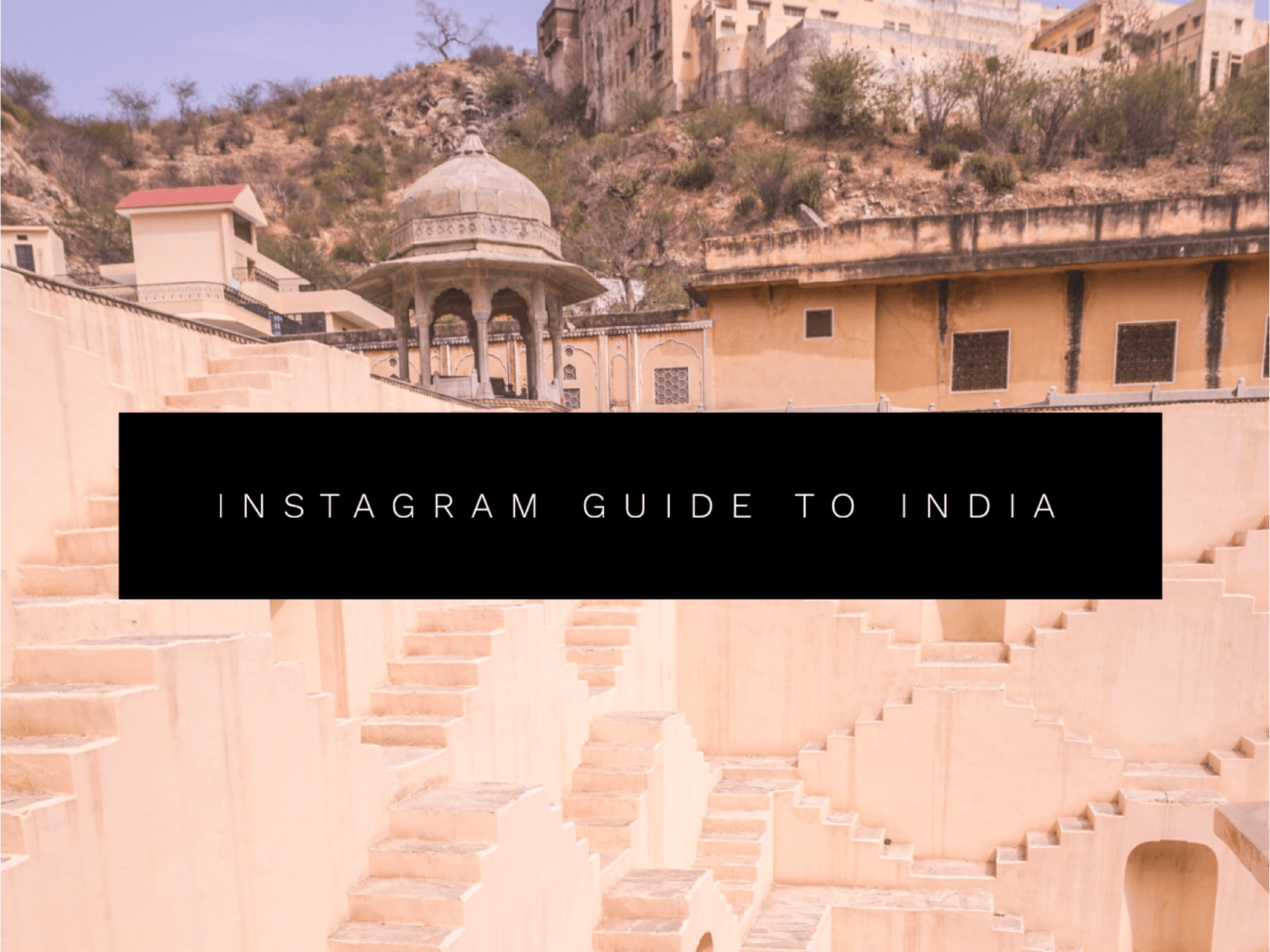Most Instagrammable places in India that will ignite your wanderlust